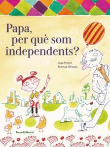 papa perquè som independents
