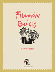 ekare-lemniscates-filemon-y-baucis