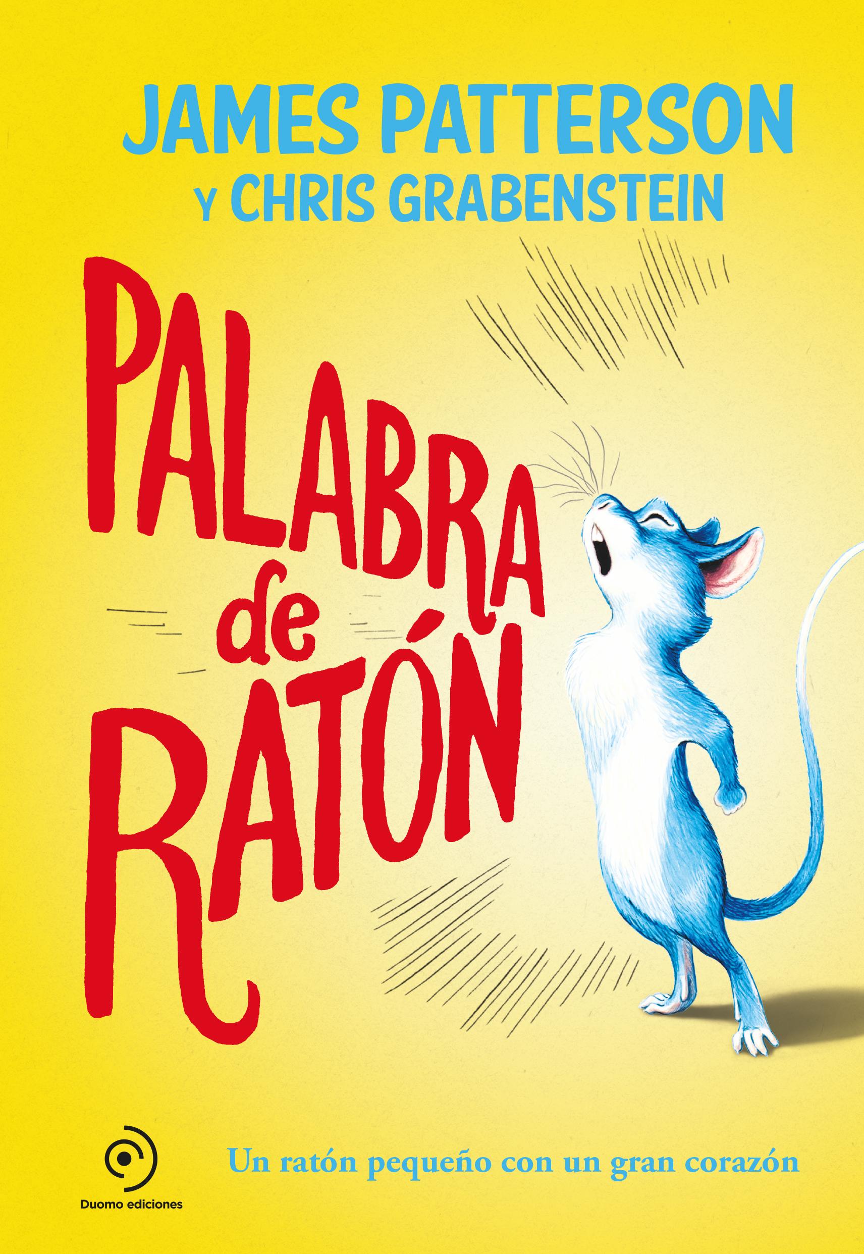Palabra de rat n la aventura inci tica d un ratol de laboratori la invitaci a la lectura - La casa dels ratolins ...